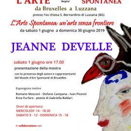 """Mostra di JEANNE DEVELLE e altri artisti spontanei italiani  """"L'Arte Spontanea da Bruxelles a Luzzana 2019"""""""